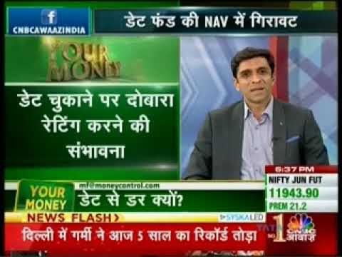 Dhaval Kapadia, Director-Portfolio Specialist, in discussion with CNBC Awaaz about the fall in Debt Funds NAV